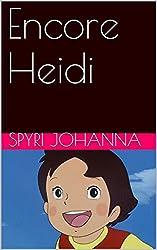 Encore Heidi (French Edition)