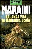 Lunga Vita Di Marianna Veria, Dacia Maraini, 8817114111