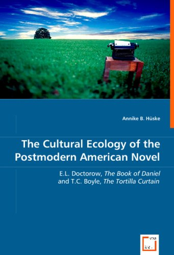 Ministore  Gradesaver The Cultural Ecology Of The Postmodern American Novel El Doctorow The  Book Of Daniel And Tc Boyle The Tortilla Curtain