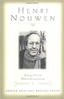 Henri Nouwen (Modern Spiritual Masters) by Henri J M Nouwen (1998-10-01)