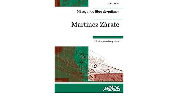 MI SEGUNDO LIBRO DE GUITARRA: técnica, estudios y obras eBook ...