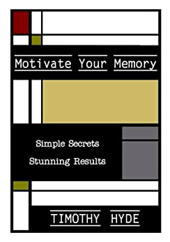 Motivate Your Memory by [Hyde, Timothy]