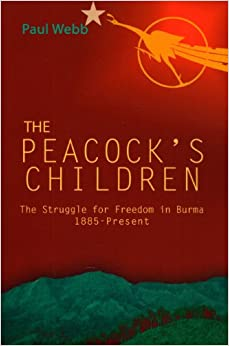 Book Peacock's Children: Burma Protests 1885 - Present
