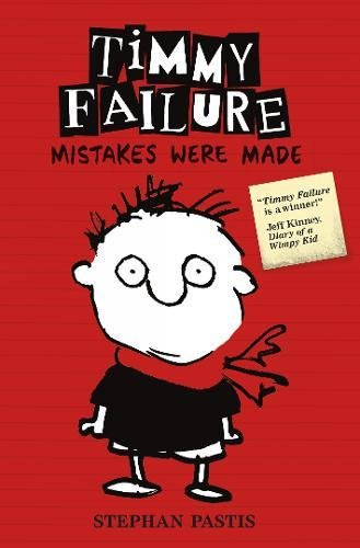 Timmy Failure 01: Mistakes Were Made (Timmy Failure 1)