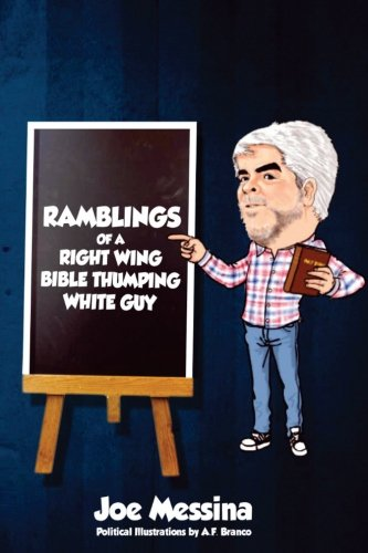 Ramblings of a Right Wing, Bible Thumping, White Guy! (Black & White Edition)