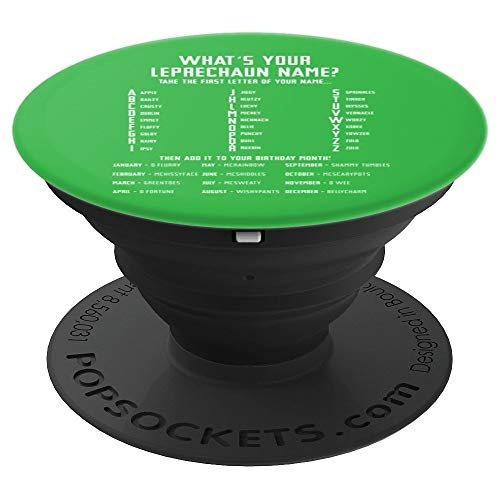 What's Your Leprechaun Name St Patricks Day - PopSockets Grip and Stand for Phones and Tablets]()
