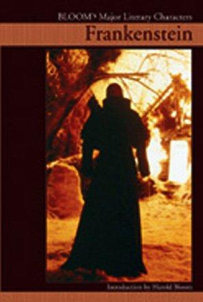 Character Creation Frankenstein (Frankenstein (Bloom's Major Literary Characters))