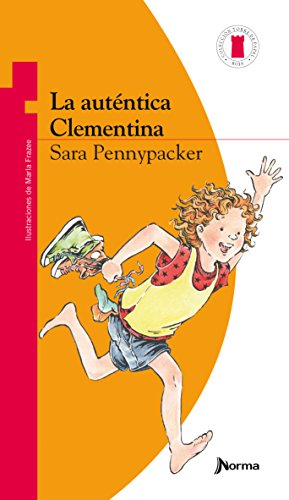 La autentica Clementina / Completely Clementine (Torre de Papel Roja) (Spanish Edition) [Sara Pennypacker] (Tapa Blanda)