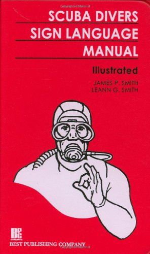 Scuba Divers Sign Language Manual by Brand: Best Publishing Company