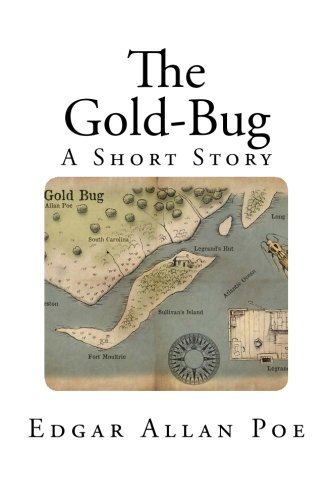 The Gold-Bug: A Short Story (Classic Short Stories - Edgar Allan Poe)