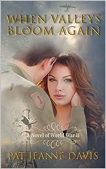When Valleys Bloom Again by [Davis, Pat Jeanne]