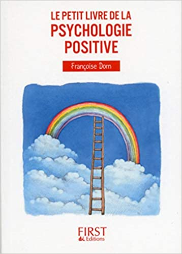 Psychologie Positive Amazon Ca Francoise Dorn Books