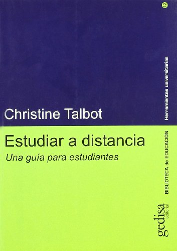 Estudiar A Distancia / Studying at a Distance: A Guide for Students (Spanish Edition)