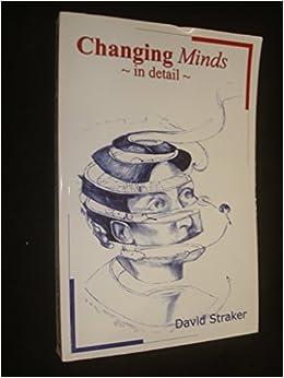 Changing minds david straker