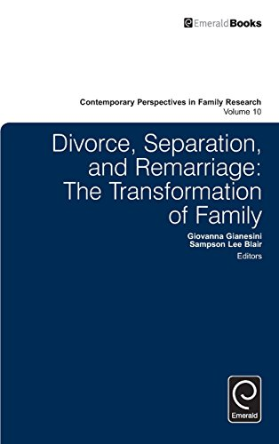 Divorce, Separation, and Remarriage: The Transformation of Family (Contemporary Perspectives in Family Research) by Gianesini Giovanna