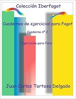 Cuadernos de ejercicios para fagot: Cuaderno nº 2 ...