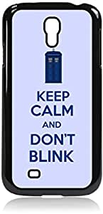 Keep Calm and Don't Blink - Hard Black Plastic Snap - On Case with Soft Black Rubber Lining-Galaxy s4 i9500 - Great Quality!