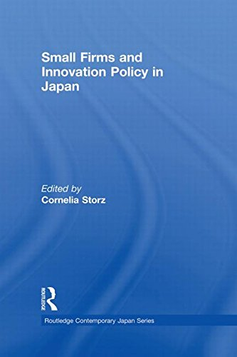 Small Firms and Innovation Policy in Japan (Routledge Contemporary Japan Series)