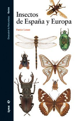 Descargar Libro Insectos De España Y Europa Patrice Leraut