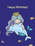 Happy Birthday!: Gorgeous Mermaid Princess Sketchbook Gift for Girls & Teens ~ Large