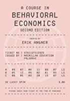 A Course in Behavioral Economics, 2nd Edition Front Cover