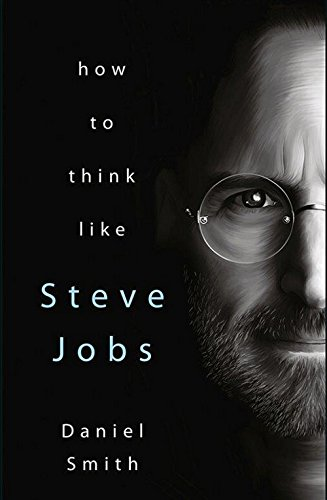 Download HOW TO THINK LIKE STEVE JOBS ebook