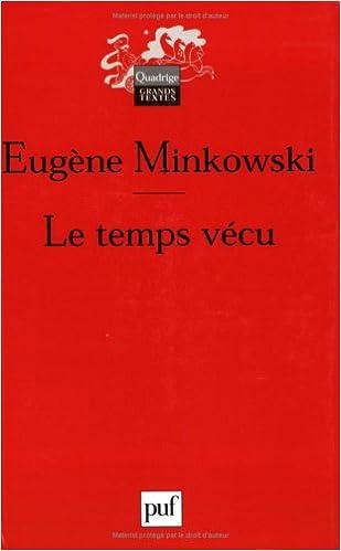 Livre Le temps vécu : Etudes phénoménologiques et psychopathologiques epub pdf