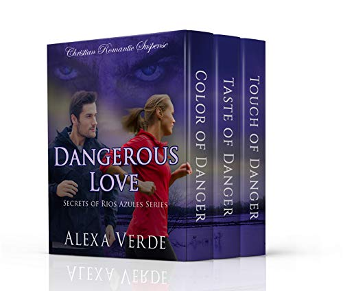 Dangerous Love: Christian Romantic Suspense