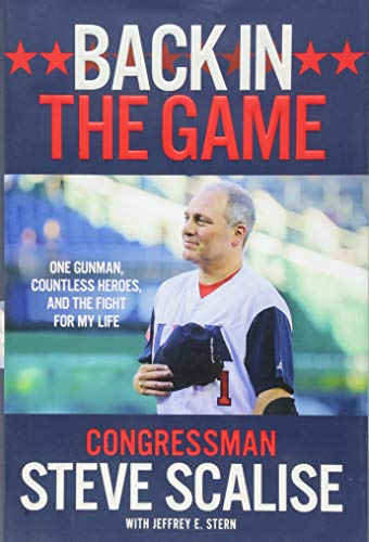 Back in the Game: One Gunman, Countless Heroes, and the Fight for My Life (Fight Against Terrorism In The United States)