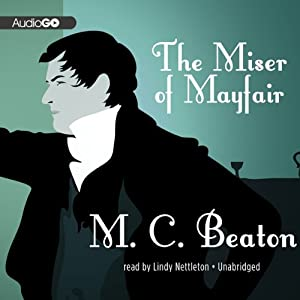 The Miser of Mayfair Audiobook