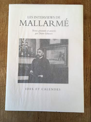 Les Interviews de Mallarmé