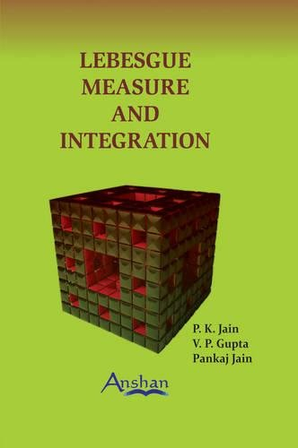 Lebesgue Measure and Integration, 2nd Edition