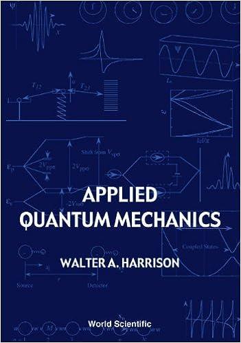 Applied Quantum Mechanics  Walter A Harrison  9789810243944  Amazon.com   Books 6aeb9cc4ce0a8