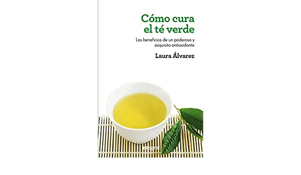 Cómo cura el té verde (SALUD) (Spanish Edition) - Kindle edition by Laura Álvarez, Michael Rosenfeld. Health, Fitness & Dieting Kindle eBooks @ Amazon.com.