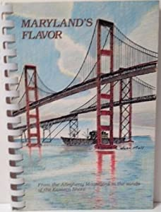 Plastic Comb Maryland's Flavor From The Allegheny Mountains to The Sands of The Eastern Shore Book