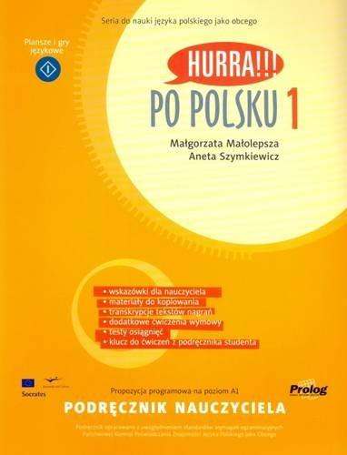 Hurra!!! Po Polsku: Teacher's Handbook v. 1 by Malolepsza, M., Szymkiewicz, A. (2008) Paperback (Hurra Po Polsku 1)