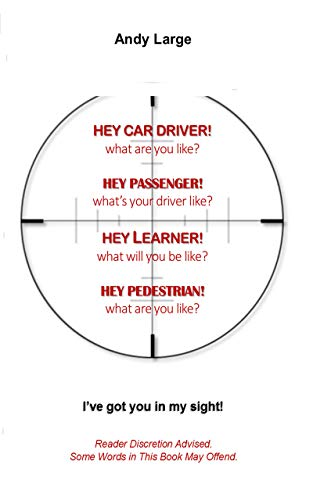 Hey Car Driver! What Are You Like? - Kindle edition by Andy Large