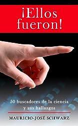 ¡Ellos fueron! (Spanish Edition)