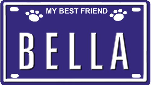 BELLA Dog Name Plate for Dog House. Over 400 Names Availaible. Type in Name
