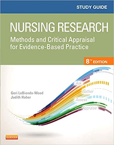 Study Guide For Nursing Research Methods And Critical Appraisal For
