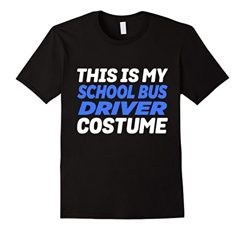 School Bus Driver Costume (Mens My School Bus Driver Costume Funny Lazy T-Shirt 3XL Black)