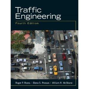 (Traffic Engineering 4th (Fourth) Edition byMcShane)
