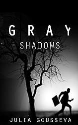 Gray Shadows (Russian Bodyguard Series Book 1)