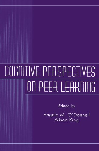 Cognitive Perspectives on Peer Learning (Rutgers Invitational Symposium on Education Series)