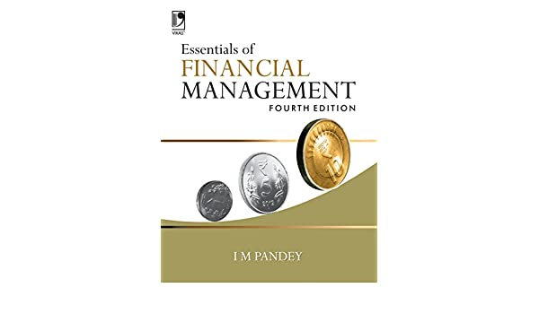 Amazon essentials of financial management 4th edtion ebook amazon essentials of financial management 4th edtion ebook im pandey kindle store fandeluxe Image collections
