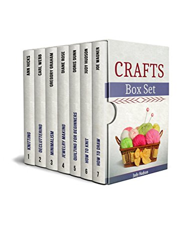 Crafts Box Set: Crocheting, Knitting and Jewelry Making Tips and Tricks for Absolute Beginners by [Hicks, Ann, Webb, Carl, Rose, Diane, Dunn, Doris, Hudson, Judy, Wagner, Joe]