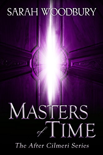 Masters of Time (The After Cilmeri Series Book 12)