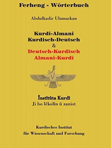 Wörterbuch Kurdisch-Deutsch / Deutsch-Kurdisch: Ferheng Kurdî-Almanî / Almanî-Kurdî