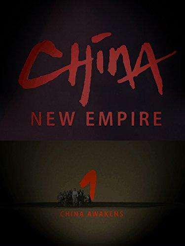 china-new-empire-part-1-china-awakens