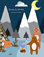 Draw and Write Journal for Kids: Primary Composition Notebook, Half Blank Page, Wide Ruled for Grade School Boys and Girls, Cute Bear Family Camping Design (Creative Writing Practice Workbooks)